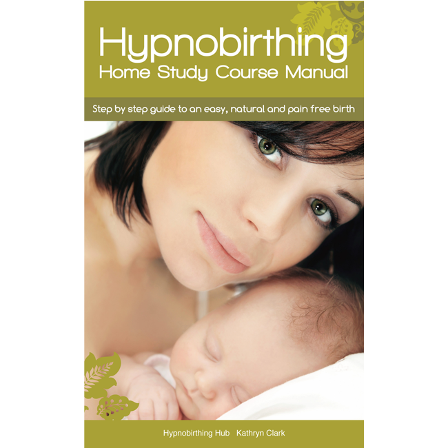 Hypnobirthing Home Study Course Manual – Download