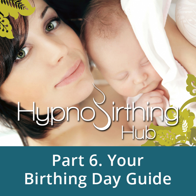 Your Birthing Day Guide & Useful Tips